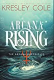 Arcana Rising (The Arcana Chronicles)