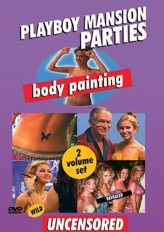 Playboy - Mansion Parties, Hottest Moments & Body Painting by Playboy Home Video