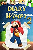 img - for Diary of a Wimpy Mario 2 (Plumbing Adventures) book / textbook / text book