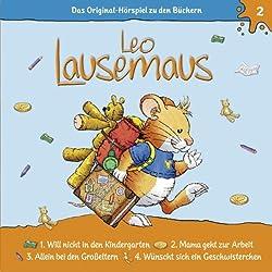 Leo Lausemaus will nicht in den Kindergarten (Leo Lausemaus 2)
