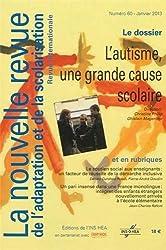 NRAS, la nouvelle revue de l'adaptation et de la scolarisation, N°60: L'autisme, une grande cause scolaire