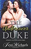 The Undercover Duke (The 1797 Club) (Volume 6)