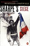 img - for Sharpe's Siege: Richard Sharpe and the Winter Campaign, 1814 (#20) book / textbook / text book