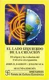 El Lado Izquierdo de la Creación, John D. Barrow and Joseph Silk, 9681656571