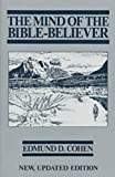 img - for The Mind of the Bible-Believer by Edmund D. Cohen (1988-09-01) book / textbook / text book