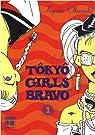 Tôkyô Girls Bravo, tome 1  par Okazaki