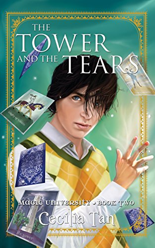 The Tower and the Tears: Magic University Book Two (University Tower)