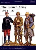 The French Army 1914-18, Ian Sumner, 1855325160