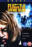 Flight Of The Living Dead - Outbreak On A Plane [DVD]