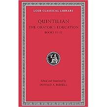 The Orator's Education, Volume V: Books 11-12