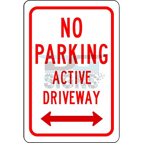 Double Arrow Sign (No Parking Active Driveway with Double Arrow - aluminum sign 8x12)