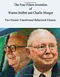 The Four Filters Invention of Warren Buffett and Charlie Munger ( Large Print Edition )