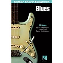 Blues Songbook: Guitar Chord Songbook (Guitar Chord Songbooks)