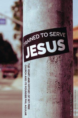 Trained To Serve Jesus