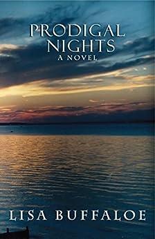 Prodigal Nights by [Buffaloe, Lisa]