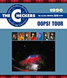 THE CHECKERS BLUE RAY DISC CHRONICLE 1990 OOPS! TOUR [Blu-ray]