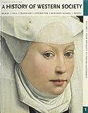 History of Western Society 10e V1 and E-Book and E-Reader V1, McKay, John P. and Hill, Bennett D., 1457602954