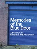 Memories of the Blue Door