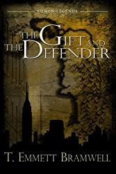 The Gift and the Defender [Paperback] [2011] (Author) T. Emmett Bramwell