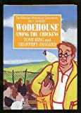 img - for Wodehouse Among the Chickens (Millennium Wodehouse Concordance) book / textbook / text book