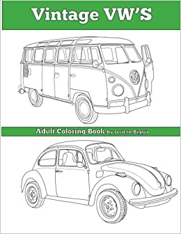Vintage VWs An Adult Coloring Book Jordan Biggio 9781945803086 Amazon Books
