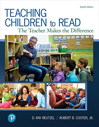 Teaching Children to Read: The Teacher Makes the Difference, with Revel -- Access Card Package (8th Edition) (What's New in Literacy)