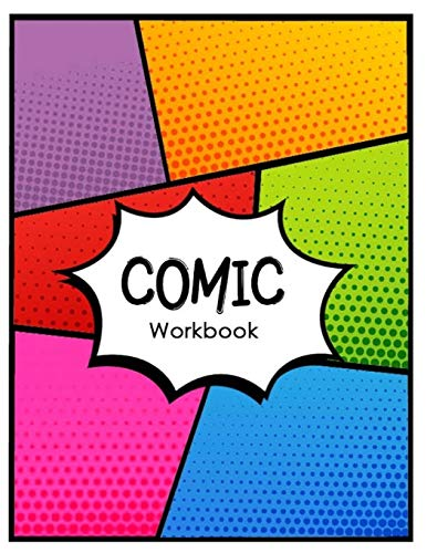 Comic Workbook: Comic Panel Book Strip, Comic Book Drawing, Design Sketchbook Journal, Artists Notebook, Blank Book Strips Cartoon, Templates 6 Panel Narika Publishing