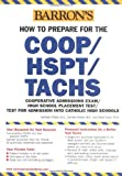 How to Prepare for the COOP/HSPT/TACHS (Barron's How to Prepare for the Coop/Hspt/Tachs)