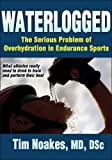 Waterlogged: The Serious Problem of Overhydration