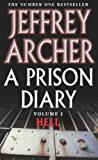 A Prison Diary Volume I: Hell (The Prison Diaries Book 1)