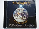 Medjugorje To the world II