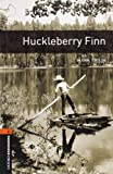 img - for Huckleberry Finn (The Oxford Bookworms Library: Level 2) book / textbook / text book