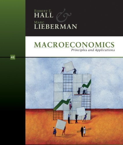 Study Guide for Hall/Lieberman's Macroeconomics: Principles and Applications, 3rd