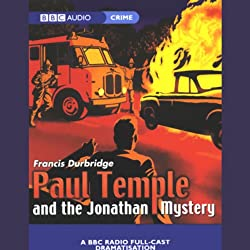 Paul Temple and the Jonathan Mystery (Dramatized)