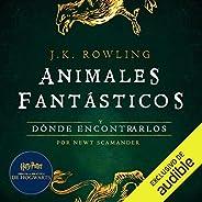Animales fantásticos y dónde encontrarlos [Fantastic Beasts and Where to Find Them]: Harry Potter Libro de la