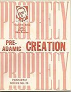 Pre-Adamic Creation by Howard C. Estep