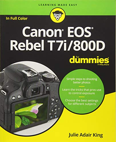 Canon EOS Rebel T7i/800D For Dummies (For Dummies (Computer/Tech)) ()