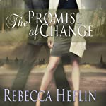 The Promise of Change | Rebecca Heflin
