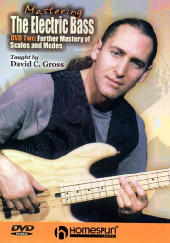 Mastering the Electric Bass, Vol. 2: Further Mastery of Scales and Modes by Homespun Tapes
