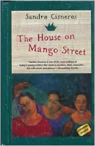 The House on Mango Street: Amazon.com: Books
