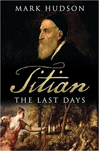 Titian The Last Days