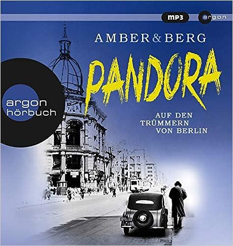 Pandora: Auf den Trümmern von Berlin.