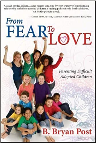 Book From Fear To Love by Bryan Post (2010-03-30)