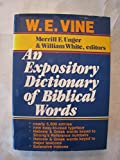 An Expository Dictionary of Biblical Words