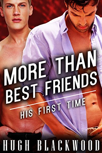Best friends first time gay