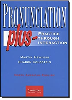 Book Pronunciation Plus Student's Book: Practice through Interaction by Martin Hewings (1998-03-28)