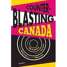 Counterblasting Canada: Marshall McLuhan, Wyndham Lewis, Wilfred Watson, and Sheila Watson