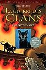 La guerre des clans - Le destin de Nuage de Jais, tome 1 : Une paix menacée par Hunter