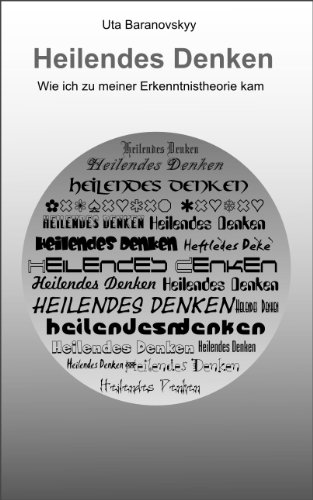 Heilendes Denken (German Edition)