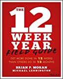The 12 Week Year Study Guide
